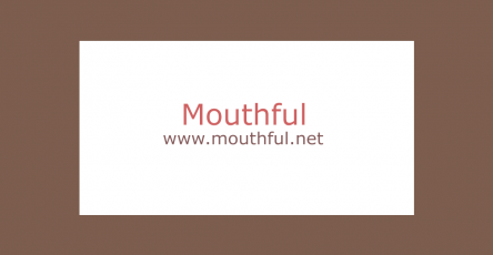 Mouthful.net