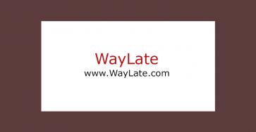 WayLate.com