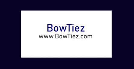Bow Tiez