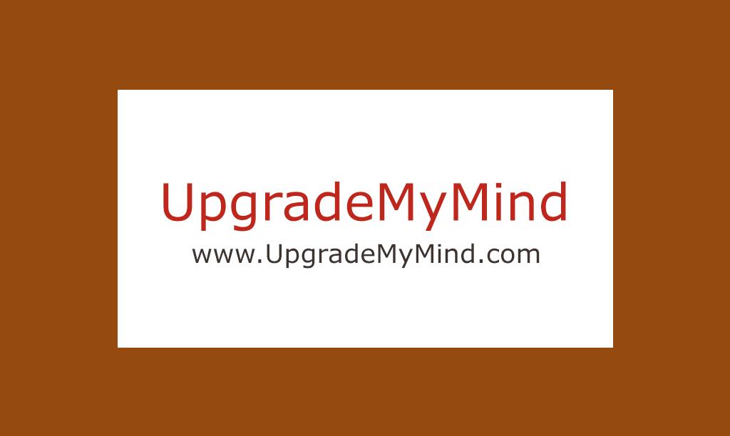 UpgradeMyMind.com