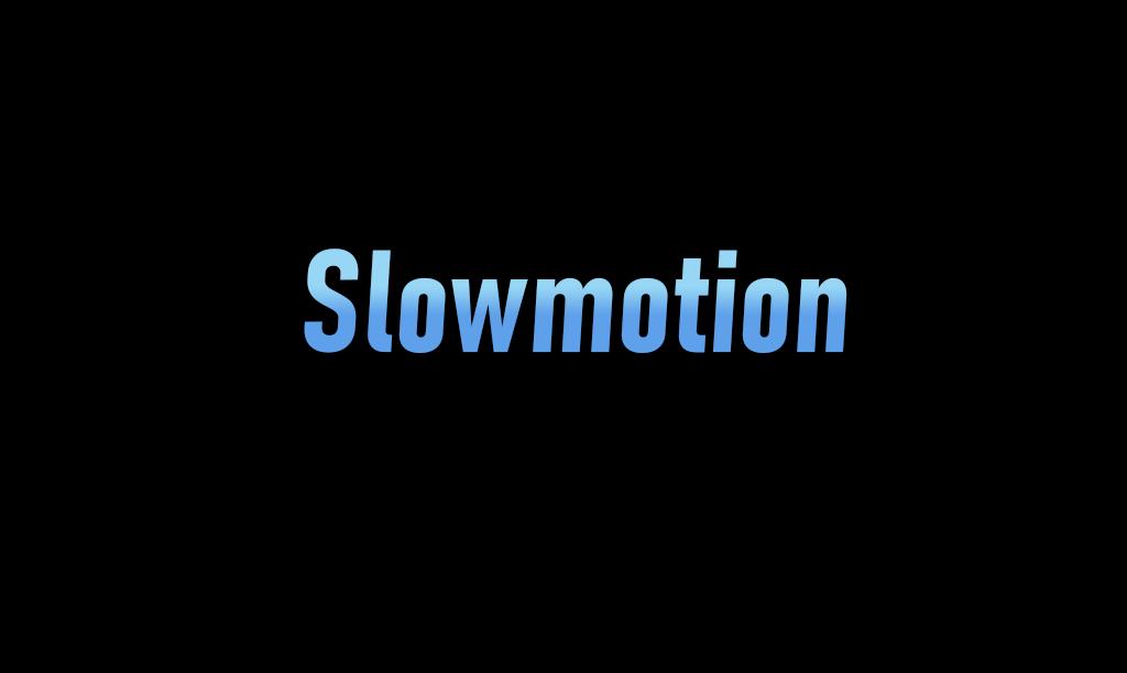 slowmotion.net