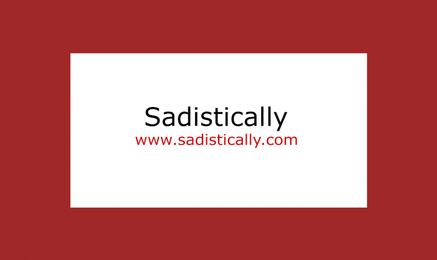 Sadistically.com