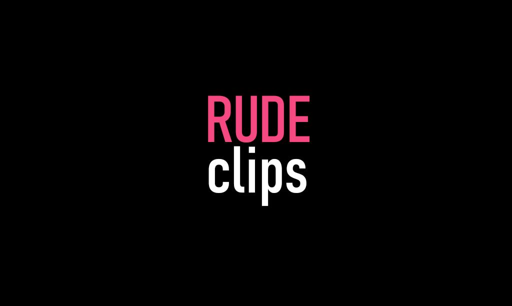 Rude Clips